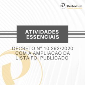 Atividades Essenciais – Decreto nº 10.292/2020 com a ampliação da lista foi publicado