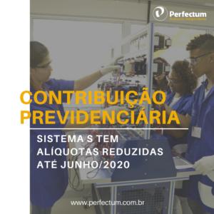 Contribuição Previdenciária – Sistema S tem alíquotas reduzidas até junho/2020