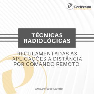 Trabalhista – Regulamentadas as aplicações das técnicas radiológicas a distância por comando remoto
