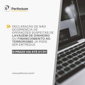 Declaração de não ocorrência de operações suspeitas de lavagem de dinheiro ou financiamento ao terrorismo já pode ser entregue