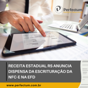 Receita Estadual RS anuncia dispensa da escrituração da NFC-e na EFD